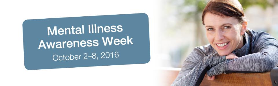 Celebrating Mental Illness Awareness Week
