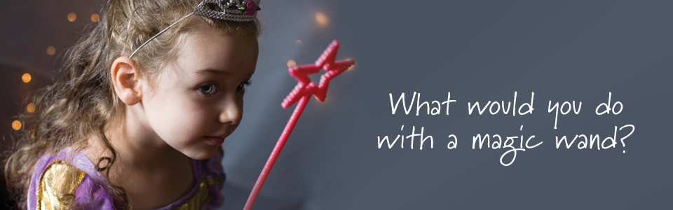 What would you do with a magic wand?