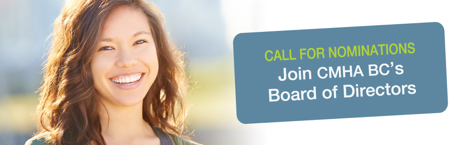 Call for Nominations: Join CMHA BC's Board of Directors