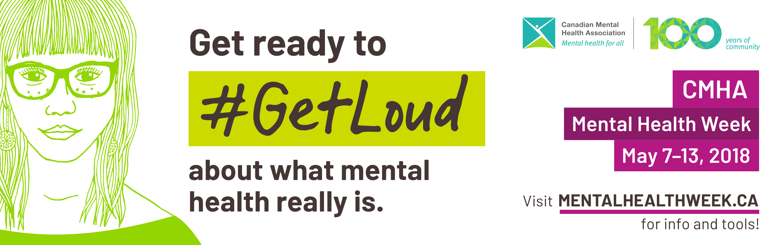 Get ready to #GetLoud for Mental Health Week - May 7-13