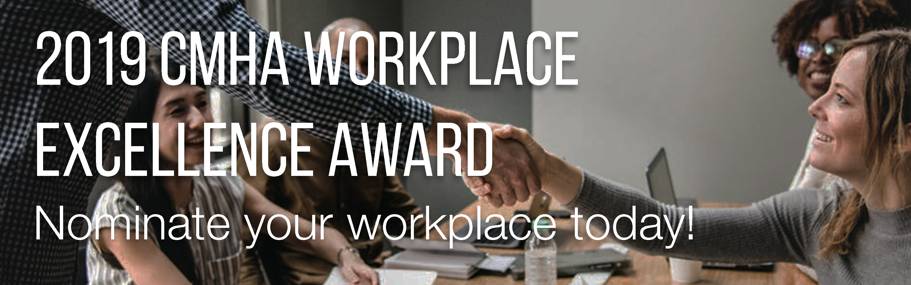 2019 CMHA Workplace Excellence Award